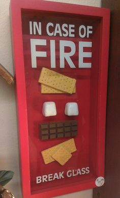 in case of fire, break glass, smores - Dec 03 2013 11:47 PM