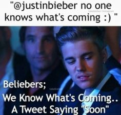 You know it. Apparently he never knows the meaning of soon lol
