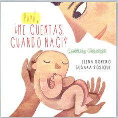 ¿Me cuentas cuando nací? Teaching Kids, Kids Learning, Learning Activities, Activities For Kids, Lectures, Book Cover Design, Kids Education, Book Lists, Kids And Parenting