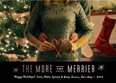 If your family is getting merrier with more, save the announcement for the annual Holiday card.