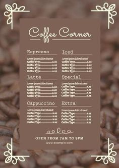 An image of coffee beans in the background and a cute frame around the brown cafe menu. Create your own in minutes with our tool. Brown Cafe, Cute Frames, Coffee Images, Cafe Menu, Coffee Corner, Menu Template, Coffee Beans, Latte, Create