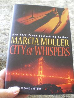 Love Marcia Muller and her Sharon McCone mysteries in San Francisco.