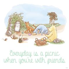 Everyday is a picnic when your with friends