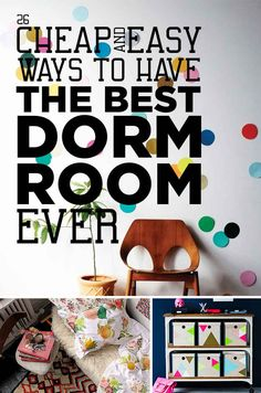 26 Cheap And Easy Ways To Have The Best Dorm Room Ever. Good decorating ideas on a budget and not necessarily permanent. Not just for dorms, despite the title.