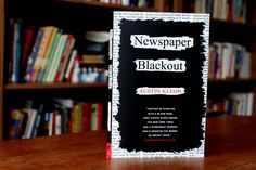 Have you ever had your students create blackout poems? Austin Kleon created a whole book of poetry inspired by blacking out words on a page to find the poetry within. Now these types of poems have evolved from words blacked out on a page to full works of art.