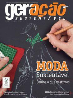 Geração Sustentável - Edição 34 Tema de capa: MODA SUSTENTÁVEL: Somos o que vestimos