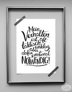Digitaldruck mit von Hand gestaltetem Schrift-Motiv im Handlettering Design! Digital printing with hand-lettering motifs in hand lettering design! Here is a beautiful wall accessory for th The Words, Letras Tattoo, Schrift Design, Inspirational Phrases, Motivational Photos, Wall Accessories, Lettering Design, E Design, Quotations