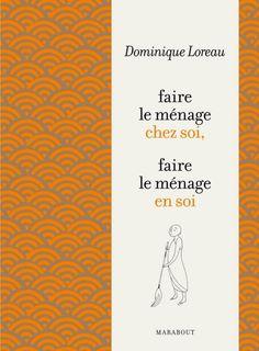 L'Art de faire le ménage (Essai) eBook: Dominique Loreau: Amazon.fr: Boutique Kindle