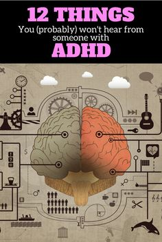 12 Things you (probably) won't hear from someone with ADHD. ⋆ justADDthoughts