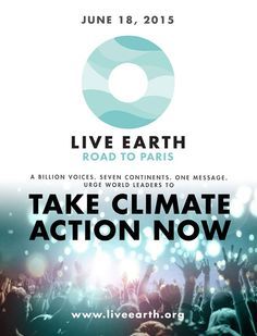 Live Earth Global Concerts, June 18 2015! 7 Continents, 100+ Artists, 24 hours http://LiveEarth.org/  #climateaction