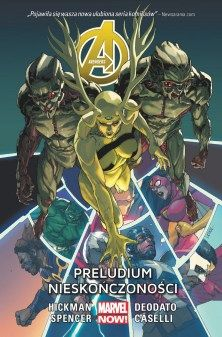 "Jonathan Hickman & Nick Spencer (sc.), Mike Deodato & Stefano Caselli (rys.), ""Avengers #3: Preludium Nieskończoności"", Egmont Polska, 2016."