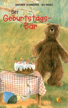 Der Geburtstagsbär von Antonie Schneider http://www.amazon.de/dp/3614310132/ref=cm_sw_r_pi_dp_9nEFwb0S843HK