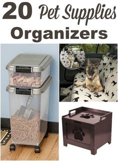 20 pet supplies organizers, for food, toys, travel and more, to make your pets feel like part of the family. #ad