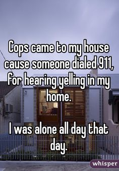 Whisper App.  17 Creepiest Things that Have Happened to People Who Were Home…