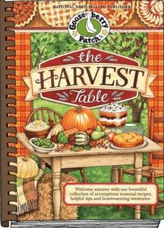 Mommy's Kitchen: Gooseberry Patches The Harvest Table {A Goosey Review & Giveaway}