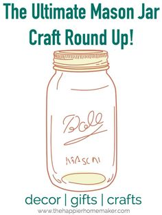 mason jar crafts posted by Melissa. Today I'm joining with my favorite blogging friends for our monthly round up and this month is everything mason jars! The creativity of my friends blows me away and this month might just be our best round up ever! Enjoy!
