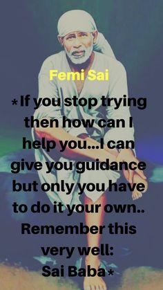 Sai Baba Pictures, God Pictures, Wisdom Quotes, Love Quotes, Spiritual Religion, Hindu Quotes, Happy Morning Quotes, Sai Baba Quotes, Baba Image