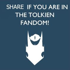 Share if you are in the Tolkien fandom!! Lets see how many people will pin this!!