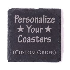 Personalize your slate coasters by permanently laser engraving your custom logo design or monogram!  Comes as a set of 4.  Custom quantities available. Measures 4in x 4in  Chiseled edges will brighten up your home or office!  The permanent laser etching of your logo or monogram will guarantee that it will not wear off.  Coated with a protective sealant that will resist any moisture.  The 4 protective feet will protect any surface from being damaged.  by DesignAndConcepts on Etsy
