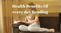 Benefits Of Reading Everyday Health Benefits, More Fun, Reading, Day, Life, Word Reading, The Reader, Reading Books, Libros