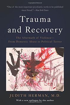 Trauma and Recovery: