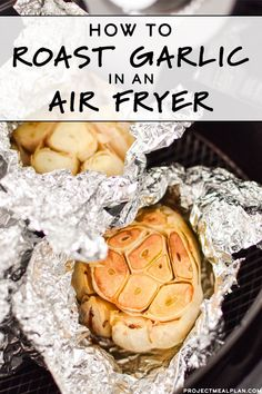 No need to heat up the oven – you can roast garlic in your air fryer! It's quicker than using the oven and simple even for air fryer beginners. Here's How to Roast Garlic in an Air Fryer! No need to heat up the oven – you can roast garlic in your air … Air Frier Recipes, Air Fryer Oven Recipes, Air Fryer Dinner Recipes, Small Air Fryer, Air Fryer Review, Roasted Garlic Cloves, Air Fried Food, Garlic Recipes, Chicken Recipes