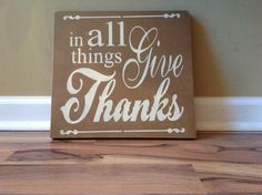 In all things give thanks sign wall decor by GAGirlDesigns on Etsy, $30.00