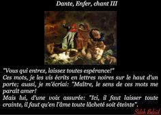 La Pensée Du Jour: Vous qui entrez, laissez toutes espérance! (Dante,...