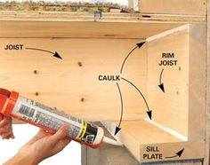 Sill plates and rim joists are usually poorly insulated (if at all) and very leaky. So if you have an unfinished basement, grab some silicone or acrylic latex caulk to seal the sill plate. If you simply have fiberglass insulation stuffed against the rim j Energy Saving Tips, Save Energy, Energy Saver, Dyi, Fiberglass Insulation, Rigid Insulation, Home Fix, Energy Conservation, Diy Home Repair