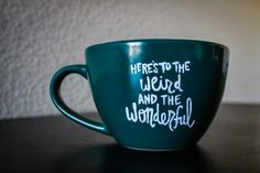 DIY Mug Quotes, take any quote and paint it on a simple mug to add your own personal touches to your dishes!