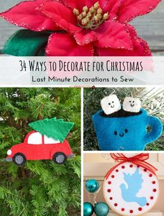 34 Ways to Decorate for Christmas & Last Minute Decorations to Sew | Need some last minute decorations? Then be sure to check out these Christmas sewing projects!