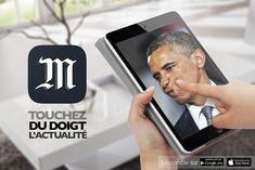 « Touchez du doigt l'actualité » Étudiant(s) : Paul-Edouard Khemache Annonceur : Le Monde