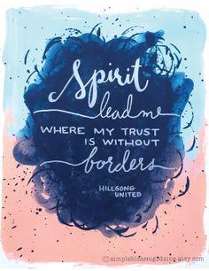 Spirit Lead Me Print on Etsy Hillsong United Where Feet May Fail