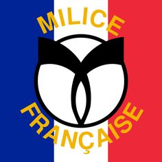 Milice flag with a gamma symbol, 1943–1945. The Milice française (French Militia), was a paramilitary force created on January 30, 1943 by the Vichy regime (with German aid) to help fight against the French Resistance. It participated in summary executions and assassinations, helping to round up Jews and résistants in France for deportation.