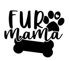 Excited to share this item from my shop: Fur Mama with Personalized Bone svg paw print dog printable Cricut Vinyl, Vinyl Decals, Car Decals, Window Decals, Cardmaking And Papercraft, Vinyl Shirts, Cricut Creations, Dog Quotes, Vinyl Quotes