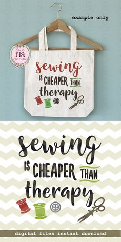 Sewing is cheaper than therapy fun quote for quilting quilter sewing digital cut files, SVG, DXF stu Sewing Room Decor, Sewing Rooms, Sewing Crafts, Sewing Projects, Sewing Humor, Quilting Quotes, Sewing Quotes, Craft Quotes, Quilt Labels