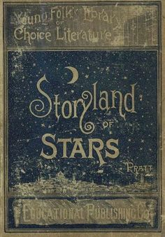 Storyland of Stars ... vintage childrens  book