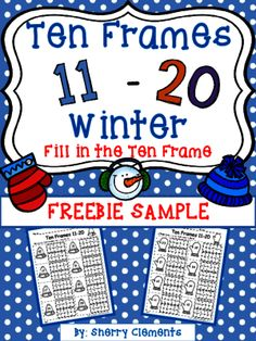Ten Frames 11-20 Winter (FREEBIE SAMPLE) (Fill in the Ten Frames) from Dr. Clements' Kindergarten on TeachersNotebook.com -  (4 pages)  - Ten Frames 11-20 Winter (FREEBIE SAMPLE) (Fill in the Ten Frames) - Great for math centers, morning work, homework, or a minilesson on ten frames and numbers 11-20.