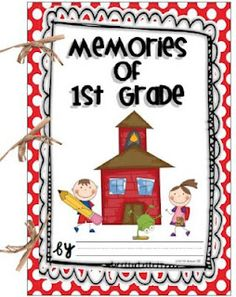 A really cute memory book for your first graders to use at the end of the year.