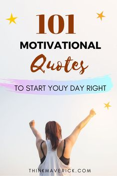 101 Motivational Quotes to Start Your Day Right - ThinkMaverick.Here are some of my favorite quotes to help you prepare for a productive routine with the right state of mind. Some Inspirational Quotes, Motivational Quotes For Success, Daily Quotes, Life Quotes, Know What You Want, Know Who You Are, Tomorrow Will Be Better, Secret To Success, Starting Your Own Business