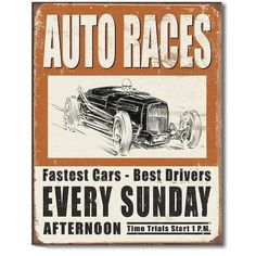 Vintage Auto Races Tin Sign , PThe tin sign is just one the hundreds of high-quality wall décor products offered to help you decorate in your own unique style. Items like Vintage Auto Races Tin Sign enhance any interior and match your budget and style! Vintage Racing, Vintage Cars, Vintage Auto, Retro Vintage, Vintage Tin Signs, Vintage Posters, Antique Signs, Grand Prix, Course Automobile
