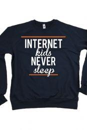 connor franta merch | Internet Kids Never Sleep Crewneck Sweatshirt Hoodies