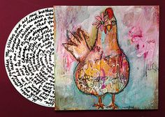 1 Eyed Chicken by Jacqui Fehl. Isn't she an awesome artist?