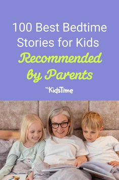 100 Best Bedtime Stories for Kids Recommended by Parents Good Bedtime Stories, Stories For Kids, Toddler Preschool, Parenting Advice, Cuddle, Toddlers, The 100, Parents, Reading