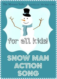 Sing and Do as a SNOWMAN - action song for kids of all ages. #snowmansong