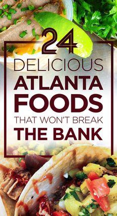 24 Decadent ATL Foods That Won't Break The Bank
