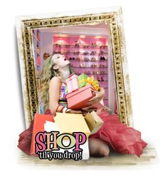 Shop Till You Drop by fashionista1864 on Polyvore featuring polyvore art