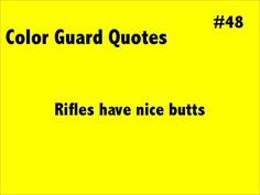 Color Guard Funny Quotes