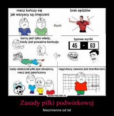 Zasady piłki podwórkowej – Niezmienne od lat Wtf Funny, Funny Memes, Dark Sense Of Humor, Nyan Cat, Everything And Nothing, Quality Memes, Psychology Facts, I Don T Know, Funny Pins