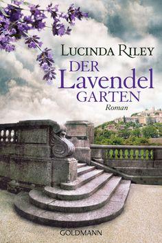 """""""The Lavender Garden"""" by Lucinda Riley / dt. """"Der Lavendelgarten"""" #Roman #Buch #Lesen"""